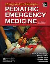 9780071829267-0071829261-Strange and Schafermeyer's Pediatric Emergency Medicine, Fourth Edition (Strange, Pediatric Emergency Medicine)