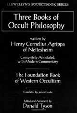 9780875428321-0875428320-Three Books of Occult Philosophy (Llewellyn's Sourcebook)