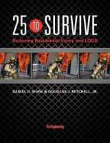 9781593703097-1593703090-25 to Survive: Reducing Residential Injury and LODD