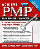 9781604271522-1604271523-Achieve PMP Exam Success, 6th Edition: A Concise Study Guide for the Busy Project Manager