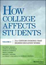 9781118462683-1118462688-How College Affects Students: 21st Century Evidence that Higher Education Works