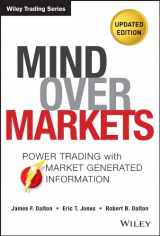 9781118531730-1118531736-Mind Over Markets: Power Trading with Market Generated Information, Updated Edition