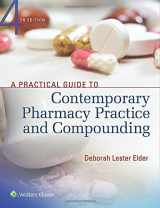 9781496321299-1496321294-A Practical Guide to Contemporary Pharmacy Practice and Compounding
