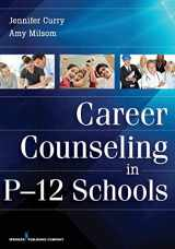9780826110237-0826110231-Career Counseling in P-12 Schools