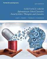 9780134387451-0134387457-Substance Abuse: Information for School Counselors, Social Workers, Therapists, and Counselors and MyLab Counseling Enhanced Pearson e-Text -- Access Card Package (Merrill Counseling)