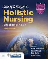 9781284196528-1284196526-Dossey & Keegan's Holistic Nursing: A Handbook for Practice: A Handbook for Practice