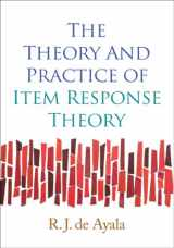 9781593858698-1593858698-The Theory and Practice of Item Response Theory (Methodology in the Social Sciences)