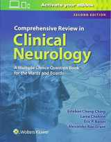 9781496323293-1496323297-Comprehensive Review in Clinical Neurology: A Multiple Choice Book for the Wards and Boards