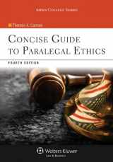 9781454836957-1454836954-Concise Guide To Paralegal Ethics, (with Aspen Video Series: Lessons in Ethics), Fourth Edition (Aspen College Series)