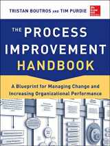 9780071817660-0071817662-The Process Improvement Handbook: A Blueprint for Managing Change and Increasing Organizational Performance
