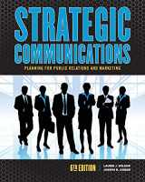 9781465297747-146529774X-Strategic Communications: Planning for Public Relations and Marketing