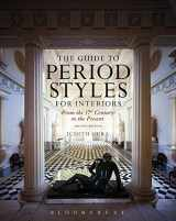9781628924718-1628924713-The Guide to Period Styles for Interiors: From the 17th Century to the Present