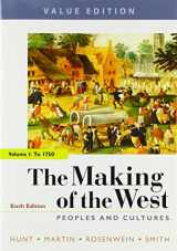 9781319105006-1319105009-The Making of the West, Value Edition, Volume 1: Peoples and Cultures