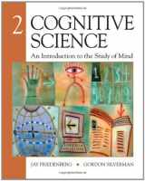 9781412977616-1412977614-Cognitive Science: An Introduction to the Study of Mind