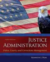 9780133591194-0133591190-Justice Administration: Police, Courts, and Corrections Management (8th Edition)