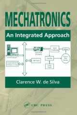 9780849312748-0849312744-Mechatronics: An Integrated Approach