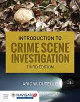 9781284108149-1284108147-An Introduction to Crime Scene Investigation