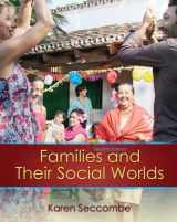 9780205797745-0205797741-Families and their Social Worlds (2nd Edition)