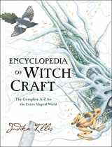 9780062372017-0062372017-Encyclopedia of Witchcraft: The Complete A-Z for the Entire Magical World