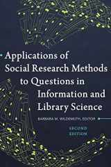9781440839047-1440839042-Applications of Social Research Methods to Questions in Information and Library Science