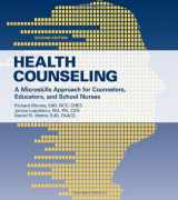9780763781569-0763781568-Health Counseling: A Microskills Approach for Counselors, Educators and School Nurses