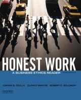 9780199944200-0199944202-Honest Work: A Business Ethics Reader