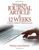 9781412957014-141295701X-Writing Your Journal Article in Twelve Weeks: A Guide to Academic Publishing Success
