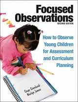 9781605541068-1605541060-Focused Observations: How to Observe Young Children for Assessment and Curriculum Planning