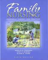 9780130608246-0130608246-Family Nursing: Research, Theory, and Practice (5th Edition)