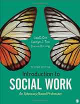 9781506394534-1506394531-Introduction to Social Work: An Advocacy-Based Profession (Social Work in the New Century)