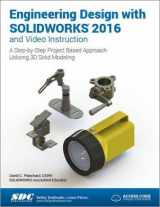 9781585039968-1585039969-Engineering Design with SOLIDWORKS 2016 and Video Instruction