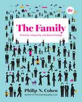 9780393639322-0393639320-The Family: Diversity, Inequality, and Social Change