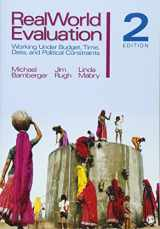 9781412979627-1412979625-RealWorld Evaluation: Working Under Budget, Time, Data, and Political  Constraints