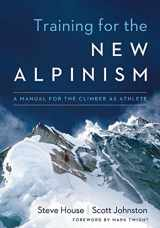 9781938340239-193834023X-Training for the New Alpinism: A Manual for the Climber as Athlete