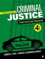 9781544372938-1544372930-Introduction to Criminal Justice: Practice and Process