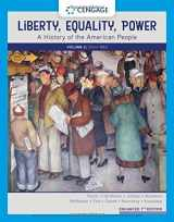 9780357022320-0357022327-Liberty, Equality, Power: A History of the American People, Volume 2: Since 1863, Enhanced