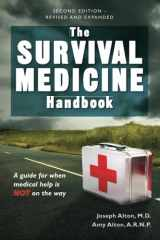 9780988872530-0988872536-The Survival Medicine Handbook: A Guide for When Help is Not on the Way
