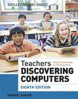 9781285845432-1285845439-Teachers Discovering Computers: Integrating Technology in a Changing World (Shelly Cashman Series)