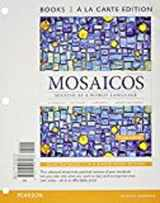 9780133906769-0133906760-Mosaicos: Spanish as a World Language, Books a la Carte Plus MyLab Spanish with eText (multi-semester access) -- Access Card Package (6th Edition)