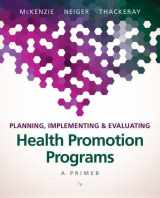 9780134219929-0134219929-Planning, Implementing, & Evaluating Health Promotion Programs: A Primer