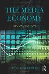 9781138886087-1138886084-The Media Economy (Media Management and Economics Series)