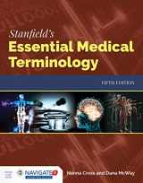 9781284142211-1284142213-Stanfield's Essential Medical Terminology