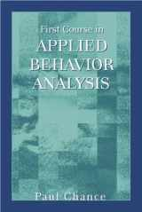9781577664727-1577664728-First Course in Applied Behavior Analysis