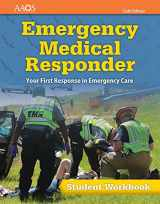 9781284116809-1284116808-Emergency Medical Responder: Your First Response in Emergency Care Student Workbook