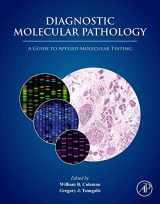 9780128008867-0128008865-Diagnostic Molecular Pathology: A Guide to Applied Molecular Testing