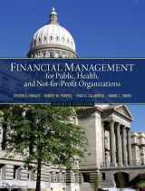9780132805667-0132805669-Financial Management for Public, Health, and Not-for-Profit Organizations (4th Edition)