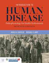 9781284127485-1284127486-Introduction to Human Disease: Pathophysiology for Health Professionals