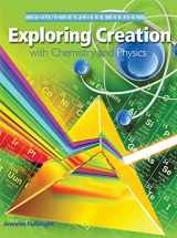 9781935495987-1935495984-Exploring Creation With Chemistry and Physics