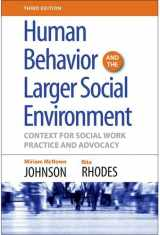 9780190615550-0190615559-Human Behavior and the Larger Social Environment, Third Edition: Context for Social Work Practice and Advocacy