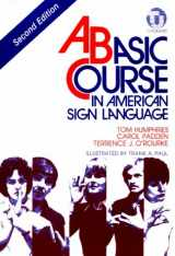 9780932666420-0932666426-Basic Course in American Sign Language